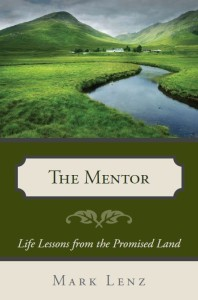 The Mentor - Life Lessons from the Promised Land PICTURE